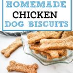 3 ingredient chicken dog biscuits